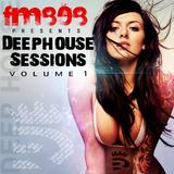 FM808 : Deep House Sessions 1