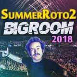 Earl Hickey - Summerroto2 Bigroom 2018