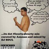 @ammancd 40/40 Bday Mix By @djSoul (MTL)