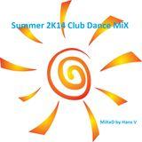 Summer 2K14 Club Dance MiX