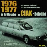 1976 - 1977 - a tribute to Ciak - Bologna - dj Marco Farì - (dj set)
