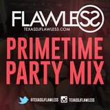DJ Flawless - Primetime Party Mix