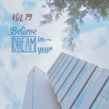 FFRADIO - Vol 79 - Believe In Your Dream