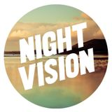 NIGHT VISION #THEDSCTHQSHOW XXXCLUSIVE OCT 2012
