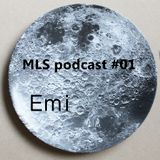 MLS podcast 01 - EMI