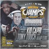 Ep 71: Kid Capri/Tony Touch/A$AP Ferg