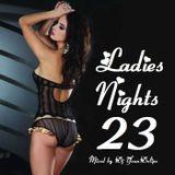 """@YoanDelipe """"Ladies Nights 23"""""""