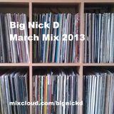 Big Nick D. March mix 2013