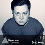 Scott Kemp - Hypertone Podcast #14 - 10.02.2013