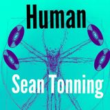 Human [with Sean Tonning]