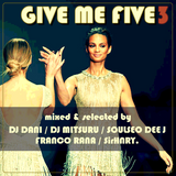 GIVE ME  FIVE 3