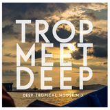 Hugo Masston Mix #6 - Trop Meet Deep