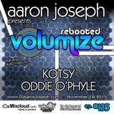 VOLUMIZE (Episode 135 w/ Kotsy & Oddie O'Phyle Guest Mixes) (Nov 2015)