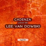Cadenza | Podcast  005 Lee Van Dowski (Cycle)