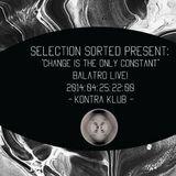 Balatro live@Selection Sorted - Kontra Klub 2014.04.25