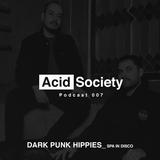 Podcast 007- AcidSociety presents DARK PUNK HIPPIES
