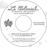 Le Colonial SF Promo Mix 1