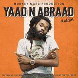 Yaad N Abraad Riddim (monkey marc 2018) Mixed By SELEKTA MELLOJAH FANATIC OF RIDDIM