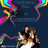 Flash Backs Vol.2 - DJ Deathtouch