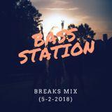 Bass Station - Breaks Mix (5-2-2018)