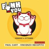 FUNK YOU #01 PAUL CART B2B VINCENZO RECUPITO ( 3h Dj set Anyway Garden06.10.2017 )