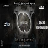 Absolutely Dark records presents Guest Frank Ross - Dark Assembly Podcast 040_FNOOB