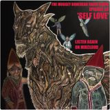 THE MUGGEY BONEHEAD RADIO SHOW, EPISODE 50. 'SELF LOVE'