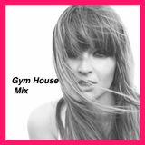 Gym House mix