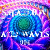 S.h.a.d.o.w - Acid Waves 004