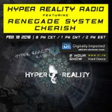 Hyper Reality Radio 029 - Renegade System & Cherish