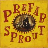 Prefab Sprout: A Collection