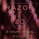 Razor Radio Episode #20 (2 Hours Special)