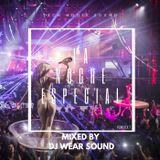 LA NOCHE ESPECIAL mixed by DJ WEAR SOUND puntata 7