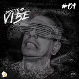 Back To My Vibe #01