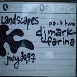 Mark Farina-Landscapes 2 mixtape- July 30, 1997