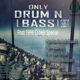 Only Drum n Bass with FLavRjay 96+ Labels Special. Reinforced Records 13-Dec-17