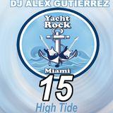 Yacht Rock Party 15 ( High Tide) DJ Alex Gutierrez