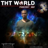 THT World Podcast ep 160 by DJ Ranz