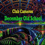 Club Cameron December Old School Breaks 2017