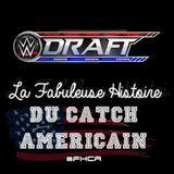 La Fabuleuse Histoire du Catch Américain - Hors Série #01 - Brand Split 2016