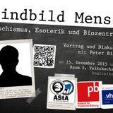 Peter Bierl: Feindbild Mensch. Ökofaschismus, Esoterik und Biozentrismus (15. Dezember 2015)