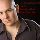 Hip Hop Knife Party Nacht mit DJ N.K. - Nino (WestSideBerlin) und Bruno Mars chillt im Schacht