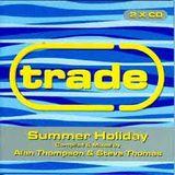 Trade Summer Holiday 98 Alan Thompson - Steve Thomas 2