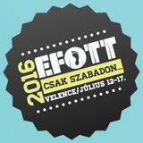 2016.07.15. - EFOTT (Kalinka Stage), Velence - Friday