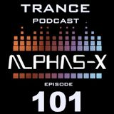 Trance Podcast 101 Alphas-X