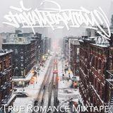 True Romance Mixtape