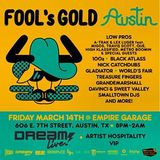 Fool's Gold and Dream Live go to SXSW!
