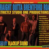 Straight Outta Brentford Road - BlackUp Sound. (Strictly Studio 1 productions) - 2013-