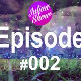 Julian Show Mixtape Episode #002 (Big Room,Progressive House,Mebourne )