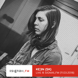 Ke3n - Live @ SIGNAll_FM (11.03.2018)